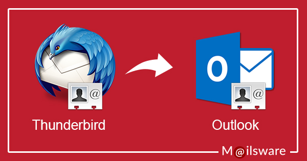 Learn How to Transfer Thunderbird Address Book to Outlook