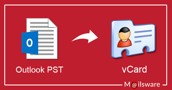 Read How to Convert PST to vCard Format without Outlook