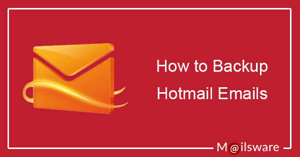 download hotmail emails to hard drive