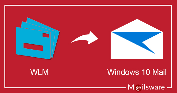 Export Windows Live Mail To Windows 10 Mail Account Know How